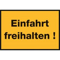 """Warnzeichen """"Einfahrt freihalten"""""""