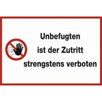 """Warnzeichen """"Unbefugte verboten"""""""